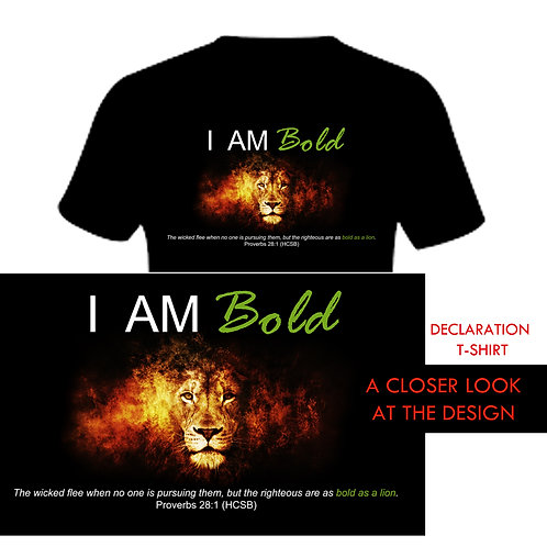 I AM BOLD Declaration T-shirt
