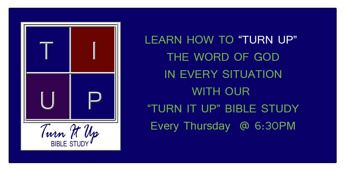 """""""Turn It Up"""" Bible Study"""