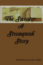 The Sweater: A Steampunk Story