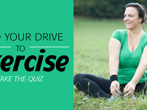 Quiz: whats your drive to exercise