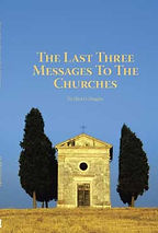 Last three Messages to the church