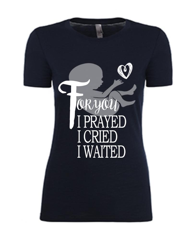for you i prayed cried waited black vneck