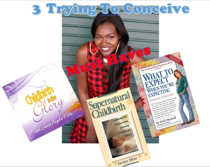 3 Trying To Conceive Must Haves