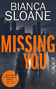 Missing You by Bianca Sloane