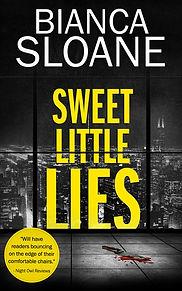 Sweet Little Lies by Bianca Sloane.jpg