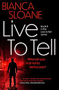 Live to Tell by Bianca Sloane