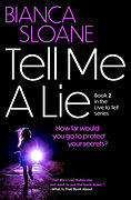 Tell Me a Lie by Bianca Sloane