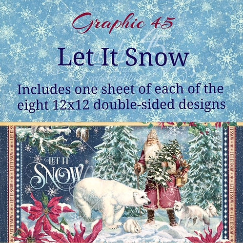 PRE ORDER Graphic 45 - Let it Snow - 8 - 12x12 Double-Sided Sheets (No Cover)