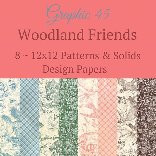 Graphic 45-Woodland Friends-Patterns & Solids-12x12 Paper - 8 Sheets (no cover)