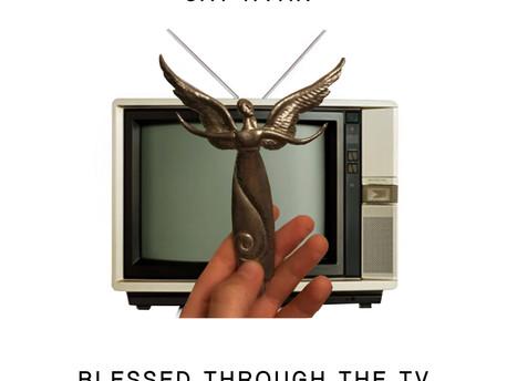 Cat Ryan - Blessed Through the TV