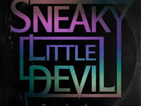 Sneaky Little Devils - Sweet Low Afterglow