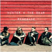 Hunter & The Bear - 'Renegade' Single
