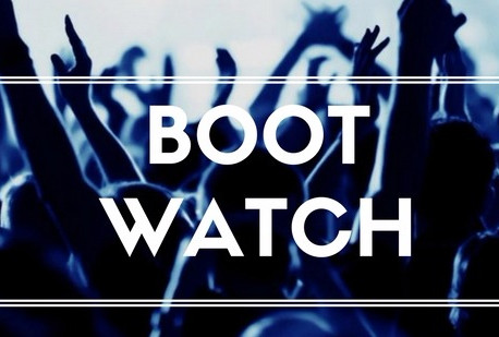BOOT WATCH - MARCH EDITION