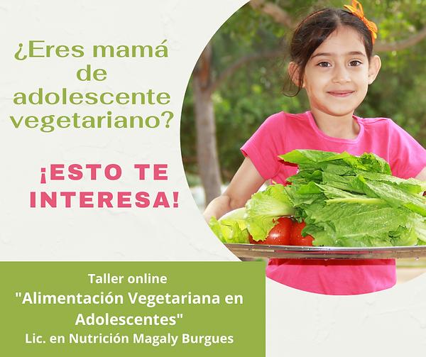 ¿Eres mamá de adolescente vegetariano_.p