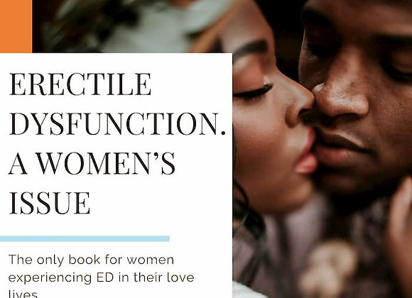 Erectile Dysfunction. A Women's Guide eBook