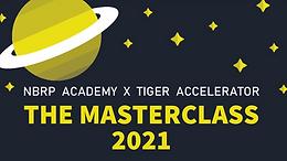 NBRP Academy x Tiger Accelerator: Biomedical Entrepreneurship Masterclass Series (July 2021)