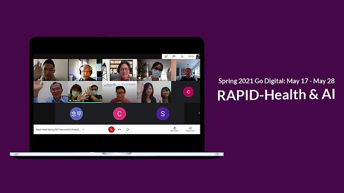 RAPID-Health & AI Spring 2021: Program Launch