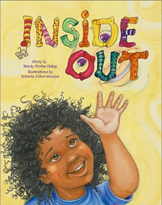 Inside Out by Wendy Stofan Halley
