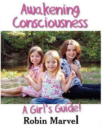 Awakening Consciousness - A Girl's Guide