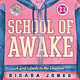School of Awake - A Girl's Guide to the Universe