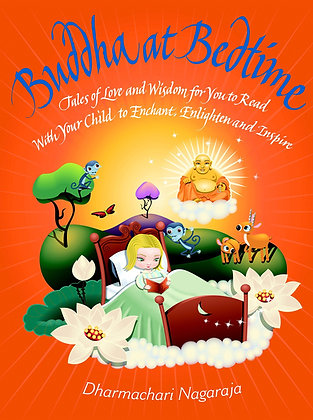 Buddha at Bedtime: Tales of Love and Wisdom for You to Read with Your Child