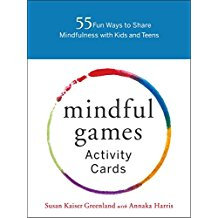 Mindful Games Activity Cards: 55 Fun Ways to Share