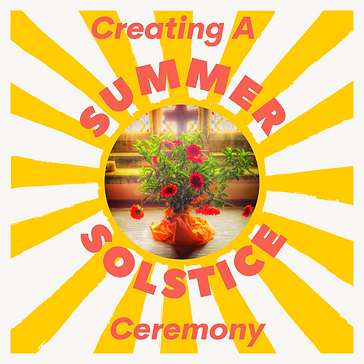 Creating a Summer Solstice Ceremony.png