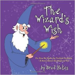 The Wizard's Wish by Brad Yates