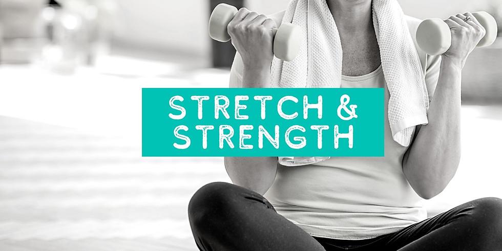 Stretch & Strength ENCORE (Tu 5/11)