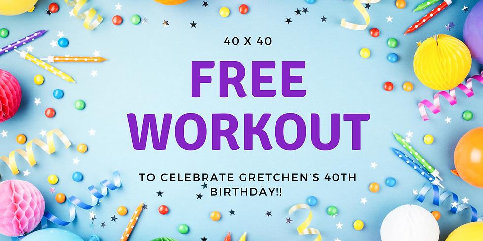 FREE Birthday Workout (9/17)