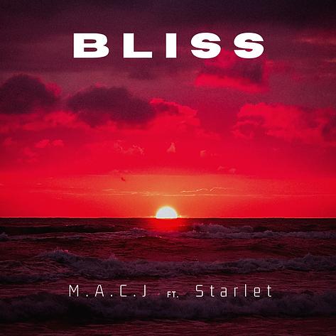 Bliss - M.A.C.J ft Starlet