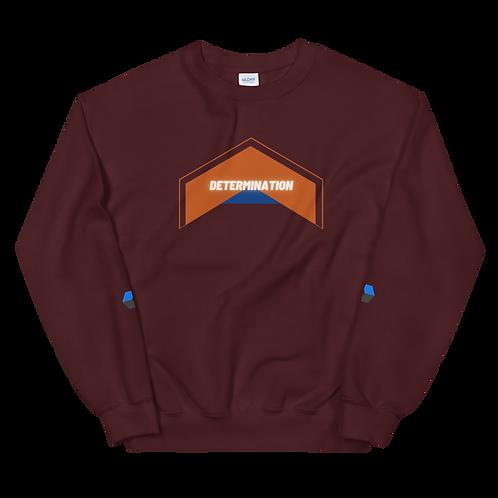 Determination Unisex Sweatshirt