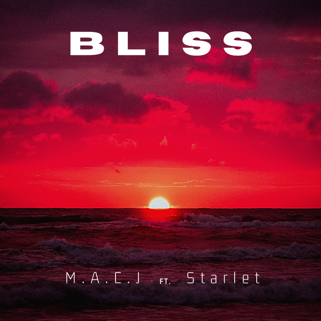 Bliss (Single) - M.A.C.J