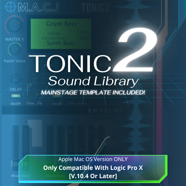 TONIC 2 Sound Library + Mainstage Templa