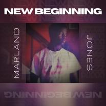New Beginning (Album) - Marland Jones (2016)