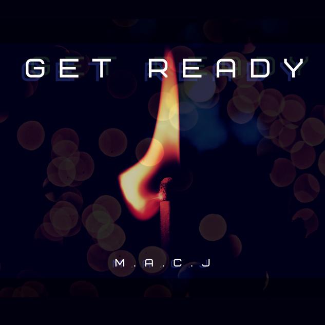 Get Ready (Single) - M.A.C.J