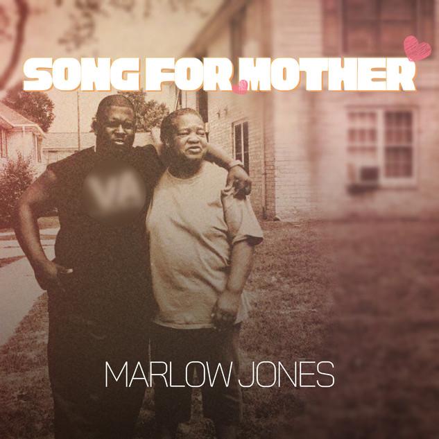 Song For Mother (Single) - Marlow Jones