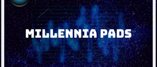 Millennia Pads (DULCET 4, DULCET 8, DULCET ET8)