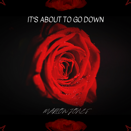 It's About To Go Down - Marlow Jones