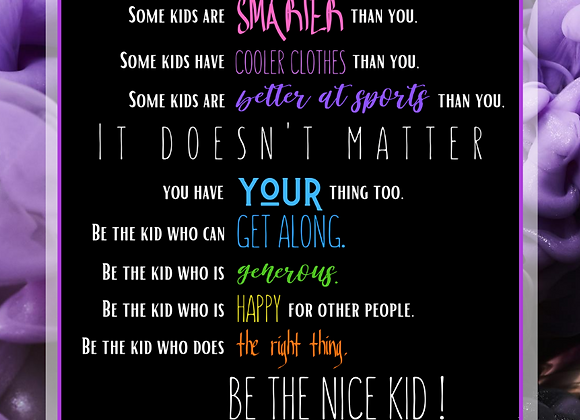 Be the nice kid - plansch