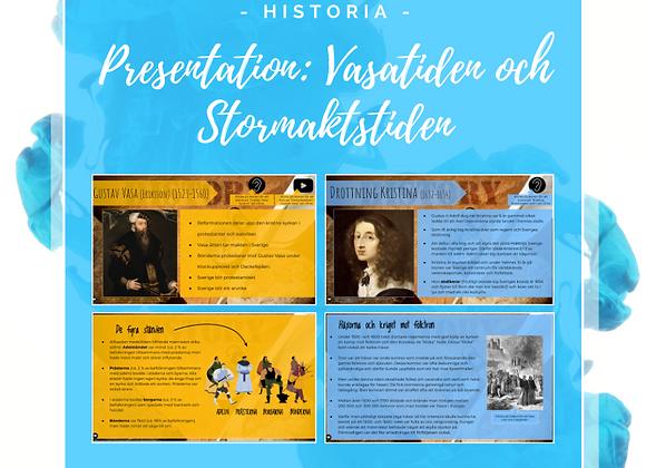 Presentation: Vasatiden och Stormaktstiden