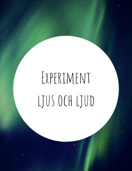 Experiment ljus och ljud
