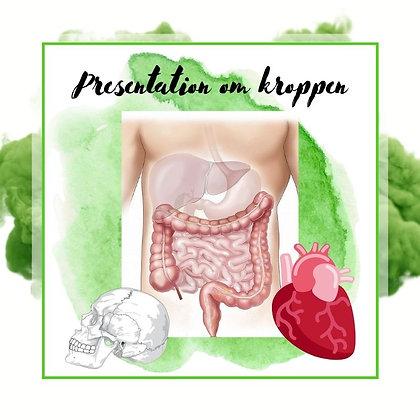 Presentation om kroppen
