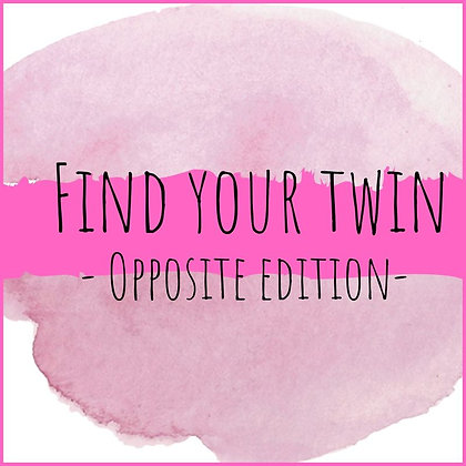 Find your twin - opposite edition