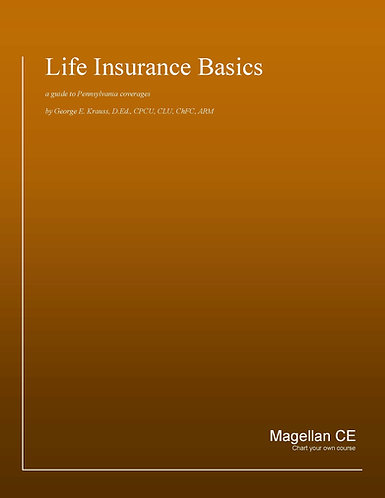 Life Insurance Basics (14 credits) CE Course - Online Only