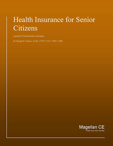 Health Insurance for Senior Citizens (10 credits) CE Course - Online Only