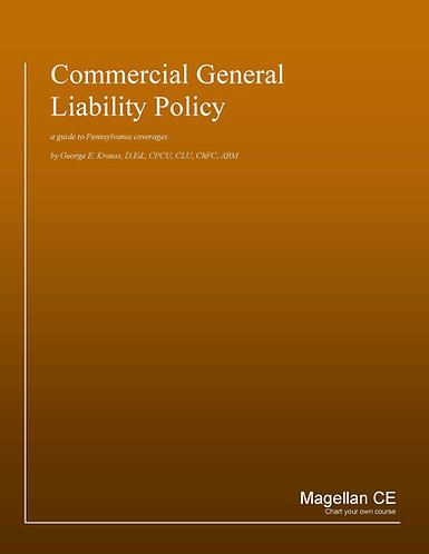 Commercial General Liability Policy (8 credits) CE Course - Online Only