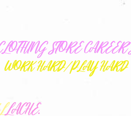 🩰Clothing Store's Career🩰