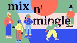 Mix N' Mingle