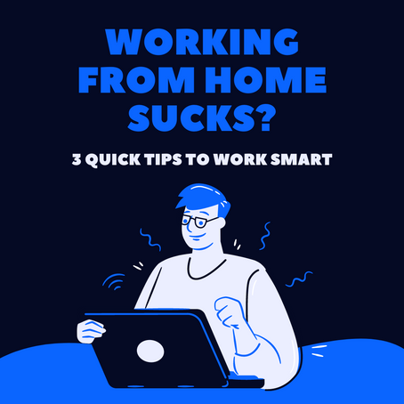 Hey, do you feel that working from home sucks?